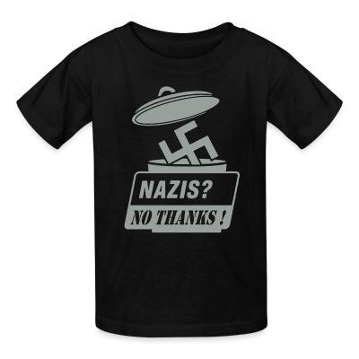 T-shirt enfant Nazis? no thanks!