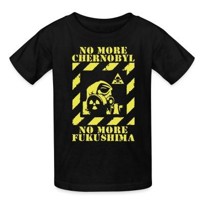 No more Chernobyl, no more Fukushima