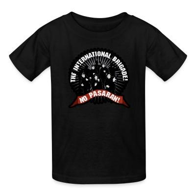 T-shirt enfant No Pasaran! the international brigade!