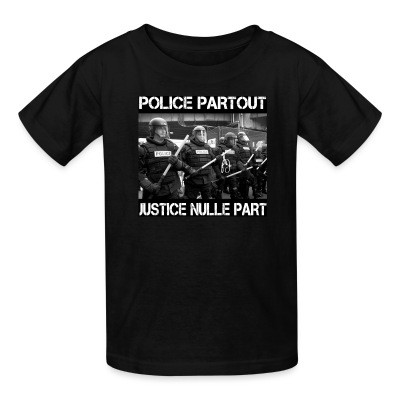 Police partout justice nulle part