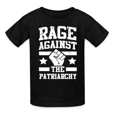 T-shirt enfant Rage against the patriarchy