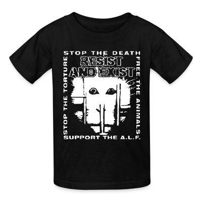 T-shirt enfant Resist And Exist - Stop the death / free the animals / stop the torture / support the A.L.F.