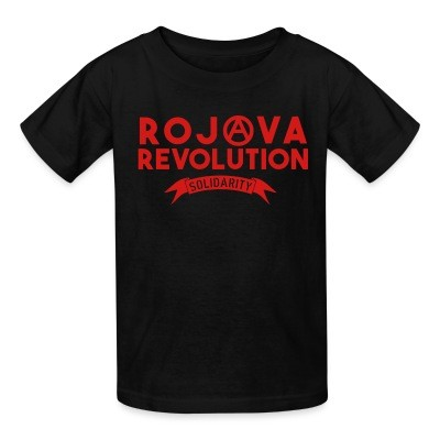 T-shirt enfant Rojava revolution! Solidarity