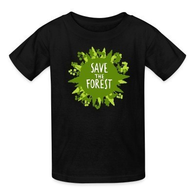 T-shirt enfant Save the forest