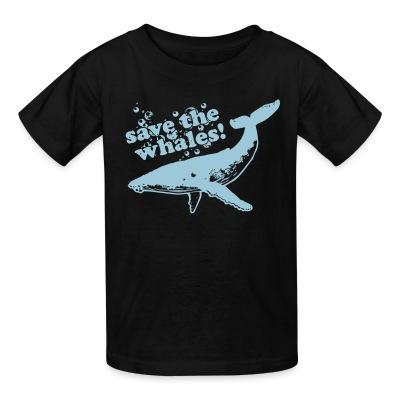 T-shirt enfant Save the whales