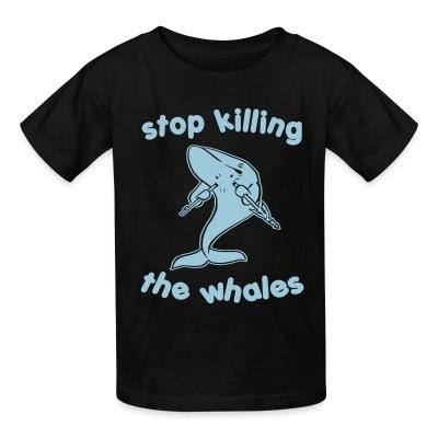 T-shirt enfant Stop killing the whales