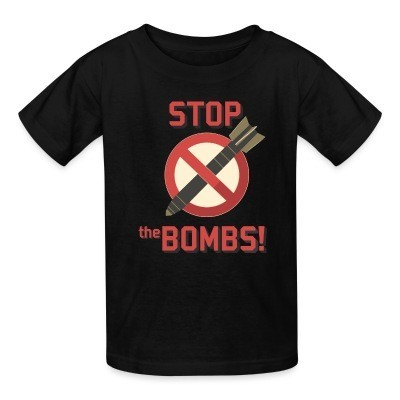 T-shirt enfant Stop the bombs