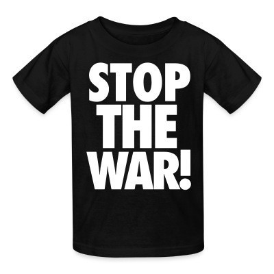 T-shirt enfant Stop the war