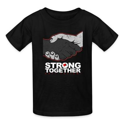 T-shirt enfant Strong together - anti facism!