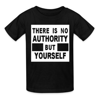 T-shirt enfant There is no authority but yourself (CRASS)