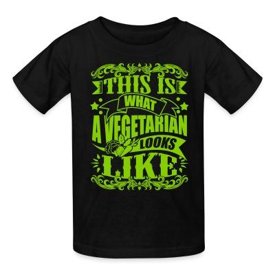 T-shirt enfant This is what a vegetarian looks like