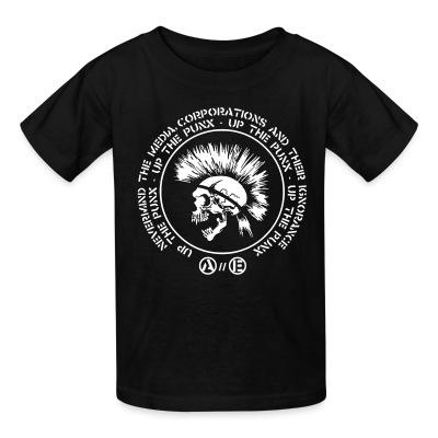 T-shirt enfant Up the punx - Nevermind the media, corporations and their ignorance