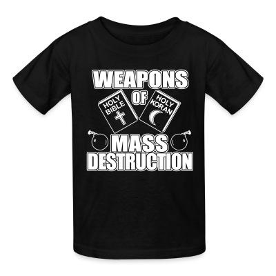 T-shirt enfant Weapons of mass destruction - holy bible holy koran