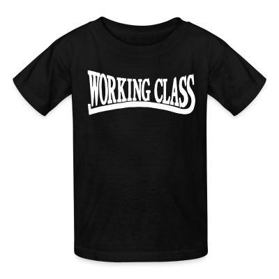 T-shirt enfant Working class