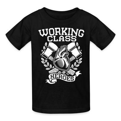 T-shirt enfant Working class heroes