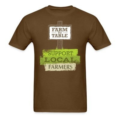 Farm to table / Support local farmers