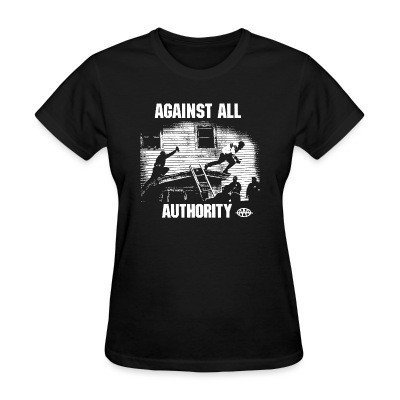 T-shirt féminin Against All Authority