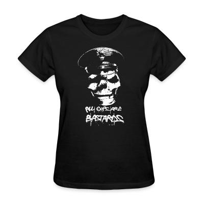 T-shirt féminin All Cops Are Bastards