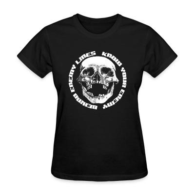 T-shirt féminin Behind Enemy Lines - Know your enemy