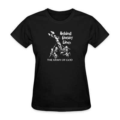 T-shirt féminin Behind Enemy Lines - the army of god