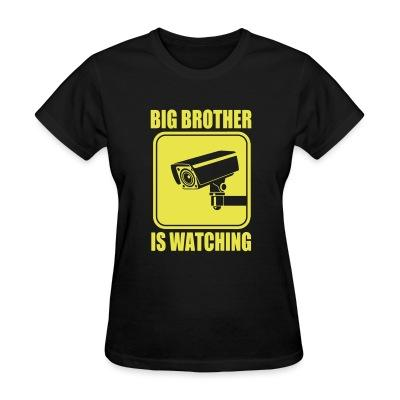 T-shirt féminin Big brother is watching