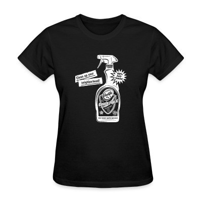 T-shirt féminin Clean up your neighborhood! Antifa cleaning agent 100% anti-fascist