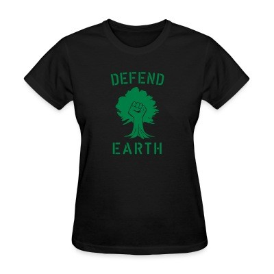 T-shirt féminin Defend earth