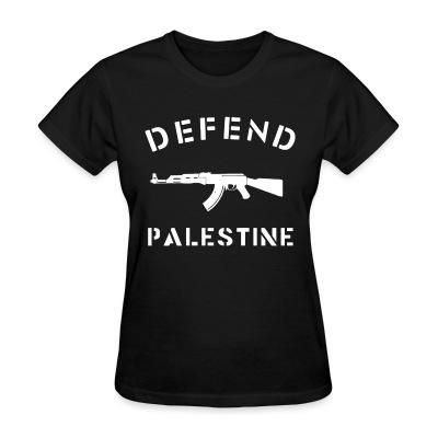 T-shirt féminin Defend Palestine