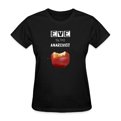 T-shirt féminin Eve the first anarchist