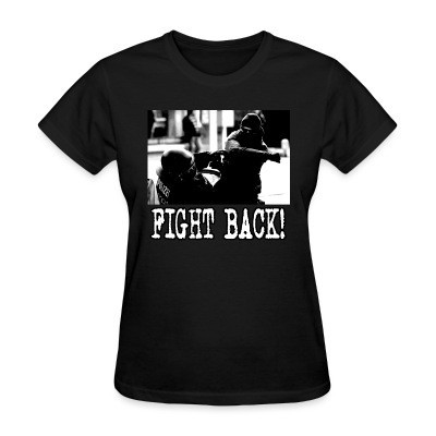 T-shirt féminin Fight back!