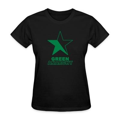 T-shirt féminin Green anarchy