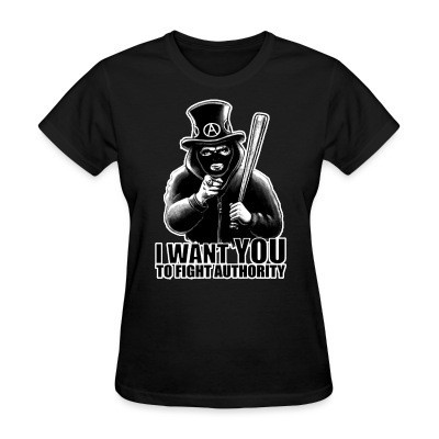 T-shirt féminin I want you to fight authority