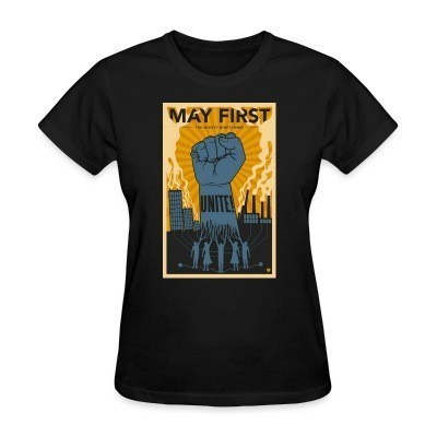 T-shirt féminin May first unite! the mighty nintey nine
