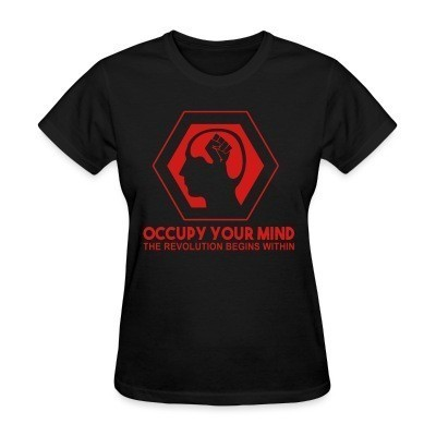 T-shirt féminin Occupy your mind. The revolution begins within