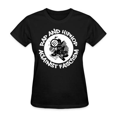 T-shirt féminin Rap and HipHop against fascism