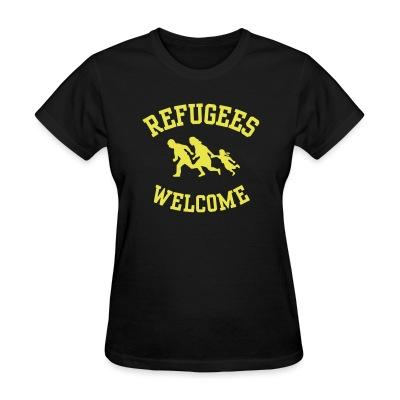 T-shirt féminin Refugees welcome