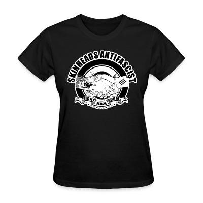 T-shirt féminin Skinheads antifascist - fight nazi scum