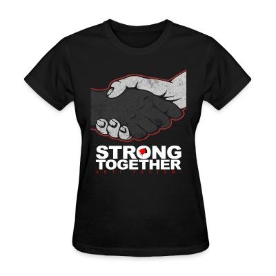 T-shirt féminin Strong together - anti facism!