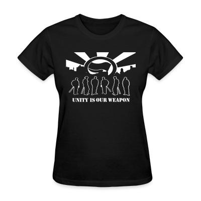 T-shirt féminin Unity is our weapon