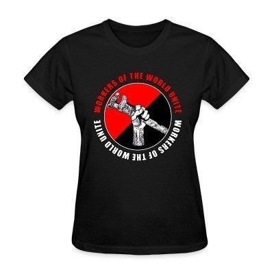 T-shirt féminin Workers of the world unite