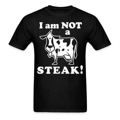 I am not a steak!