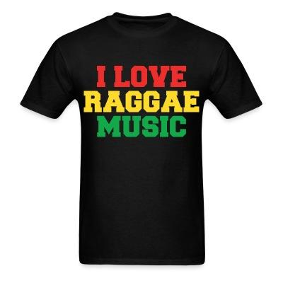 I love raggae music