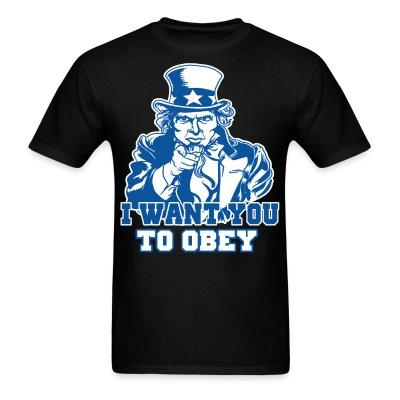 I want you to obey