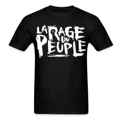 T-shirt La rage du peuple