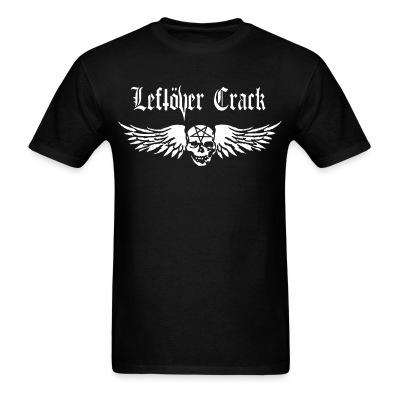 T-shirt Leftover Crack