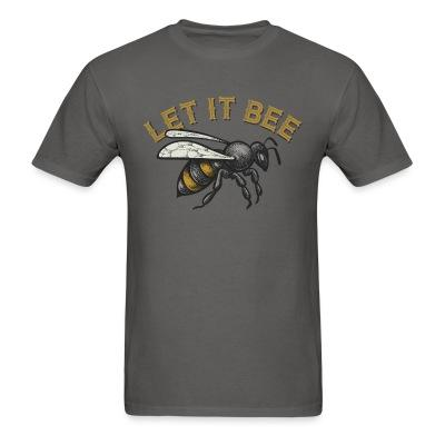 T-shirt Let it bee