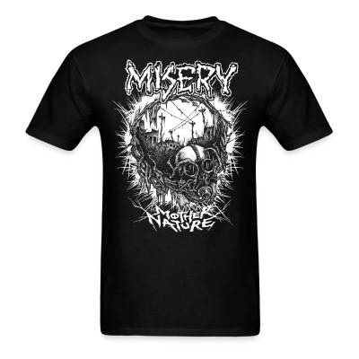 T-shirt Misery - Mother nature