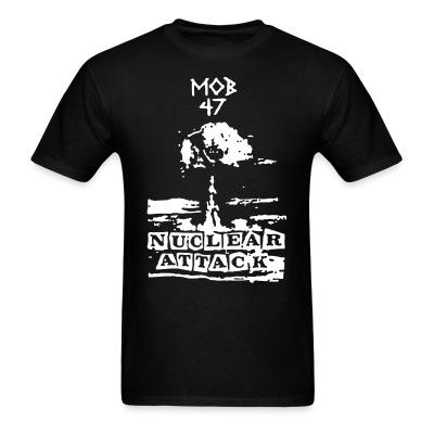 Mob 47 - nuclear attack