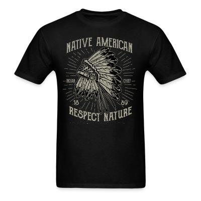 Native american - respect nature