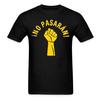 T-shirt ¡No Pasarán!
